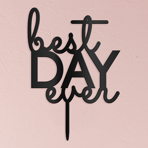 best day ever cake topper2
